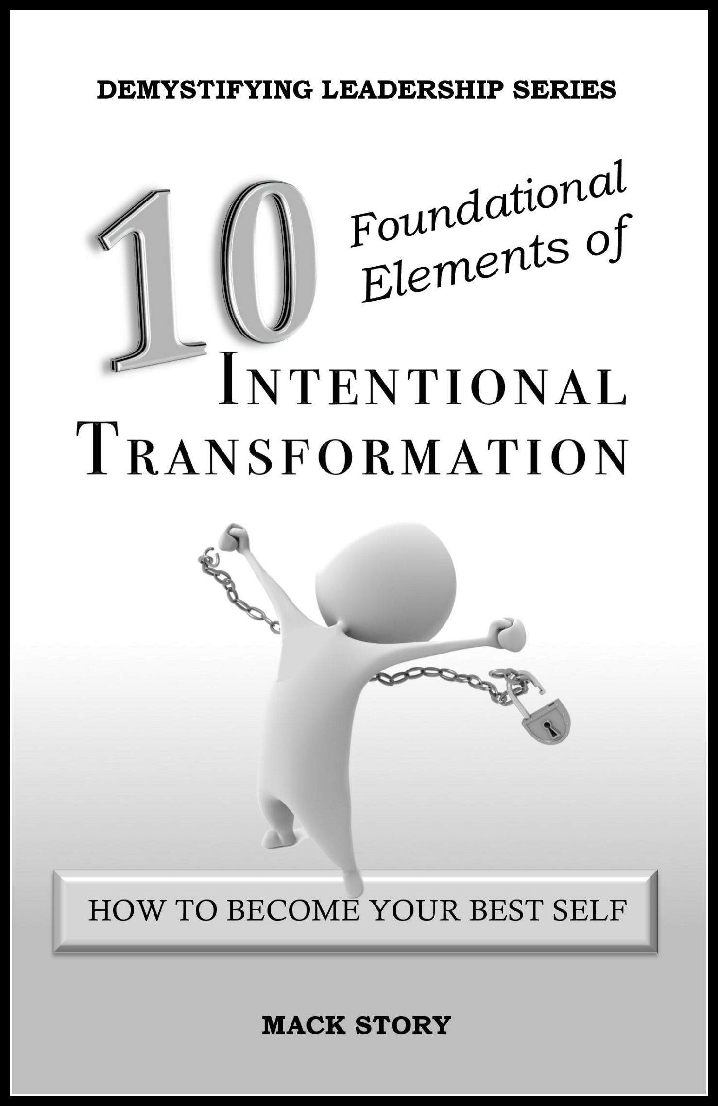 10 Foundational Elements of Intentional Transformation 0029