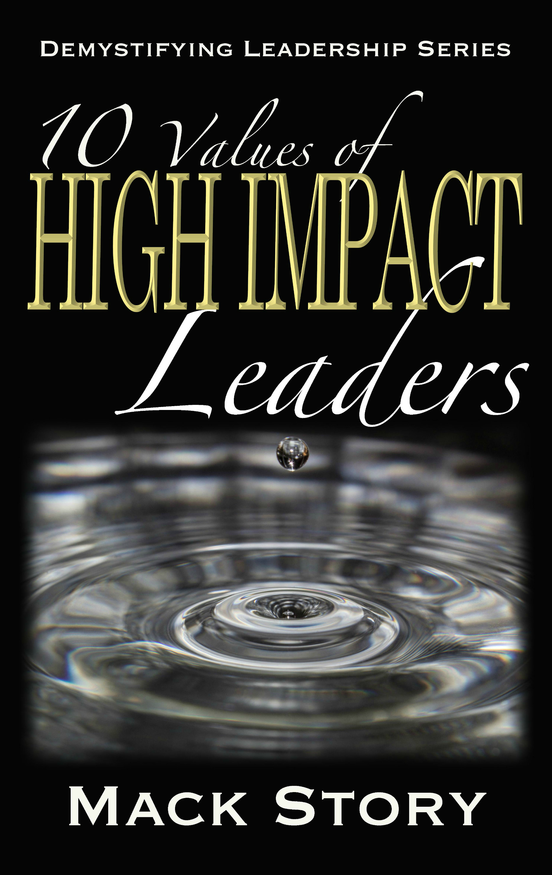 10 Values of High Impact Leaders 0008