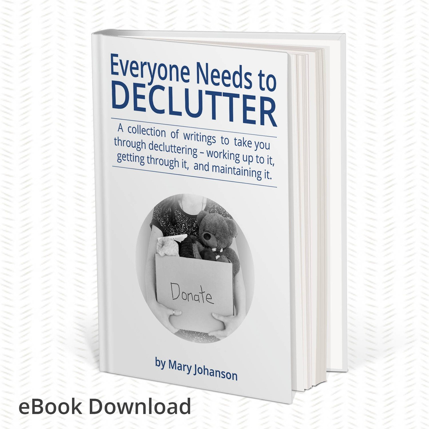 eBook: Everyone Needs to Declutter