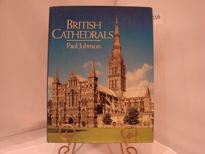 British Cathedrals by Paul Johnson
