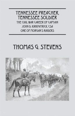 Tennessee Preacher, Tennessee Soldier (Hardcover)