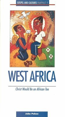 West Africa: Christ Would Be an African Too