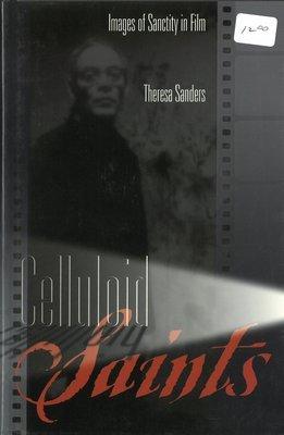 Celluloid Saints: Images of Sanctity in Film