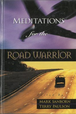 Meditations for the Road Warrior