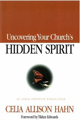 Uncovering Your Church's Hidden Spirit