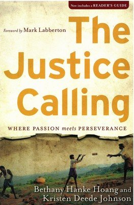 Justice Calling: Where Passion Meets Perseverance, The