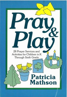 Pray and Play