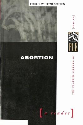 Abortion: A Reader