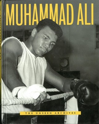 Muhammad Ali: The Unseen Archives