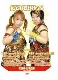 Ice Ribbon Vol. 130 and 131 (11/7/09 and 11/13/19) Official DVD