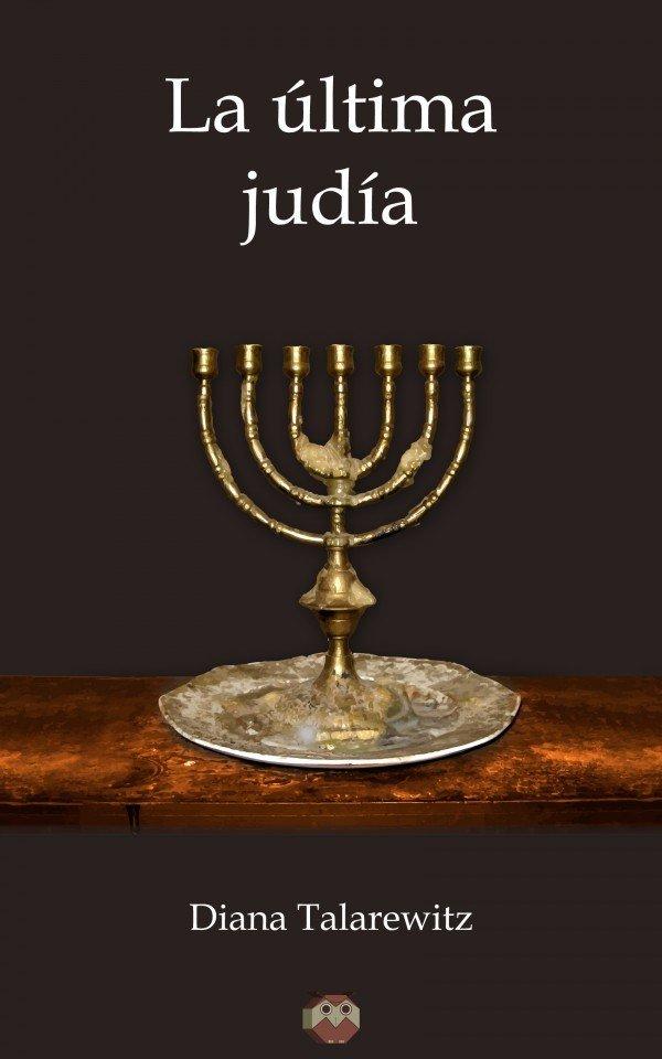 La última judía. Epub (sin DRM) 978-84-945183-7-9