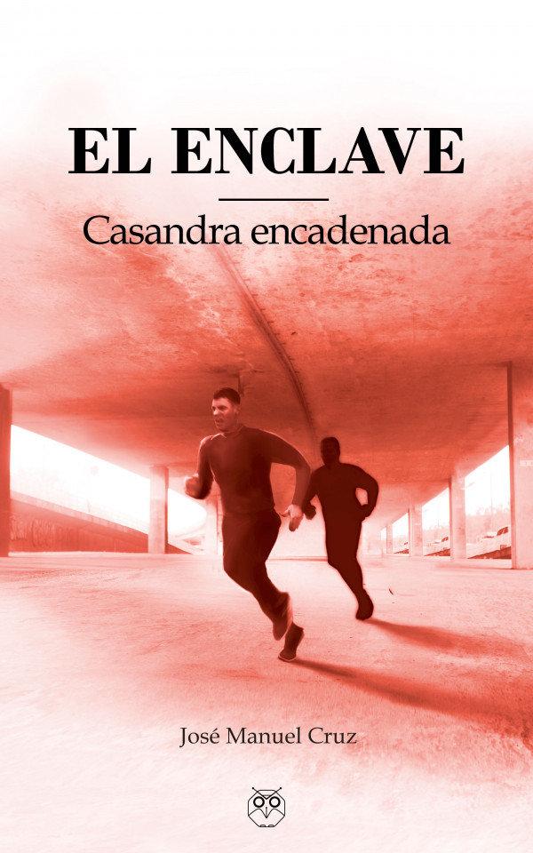 El enclave (Casandra encadenada) 978-84-948039-1-8