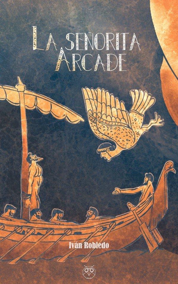 La señorita Arcade 978-84-946681-1-1