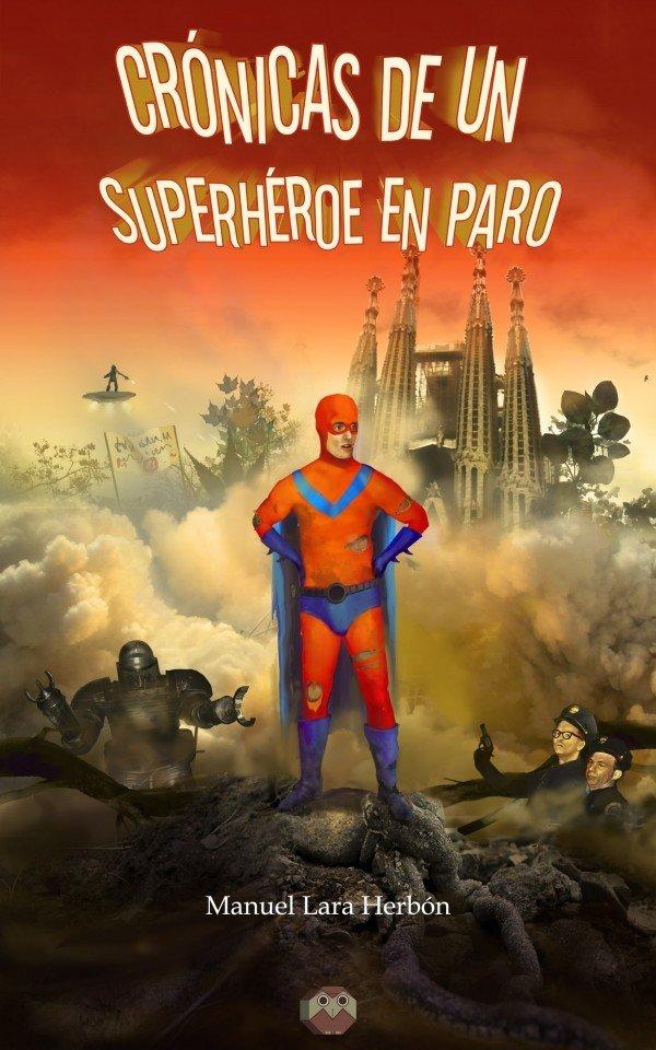 Crónicas de un superhéroe en paro 978-84-945890-7-2