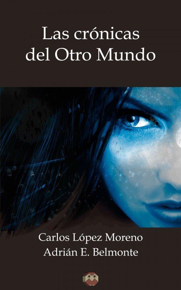 Las Crónicas del Otro Mundo 978-84-944179-6-2