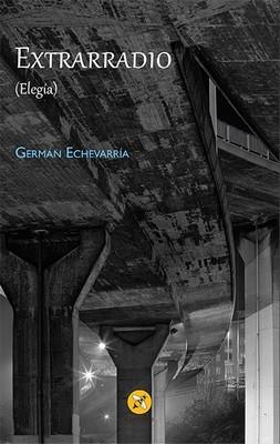 Extrarradio (Elegía)