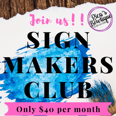 Sign Makers Club