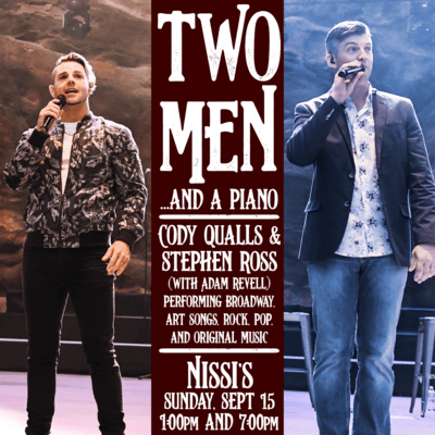 Cody Qualls & Stephen Ross – Sept 15 2019 – 1:00pm Matinee