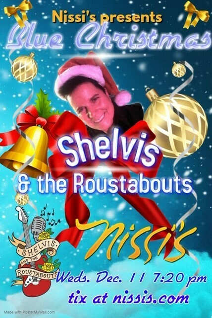 Shelvis and the Roustabouts Blues Christmas – Dec 11 2019 – 7:30pm