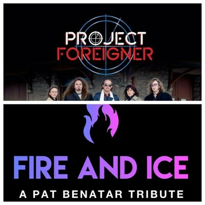 Project Foreigner & Fire and Ice – Feb 1 2020 – 7:30pm