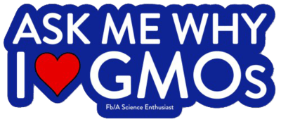 Ask me why I <3 GMOs