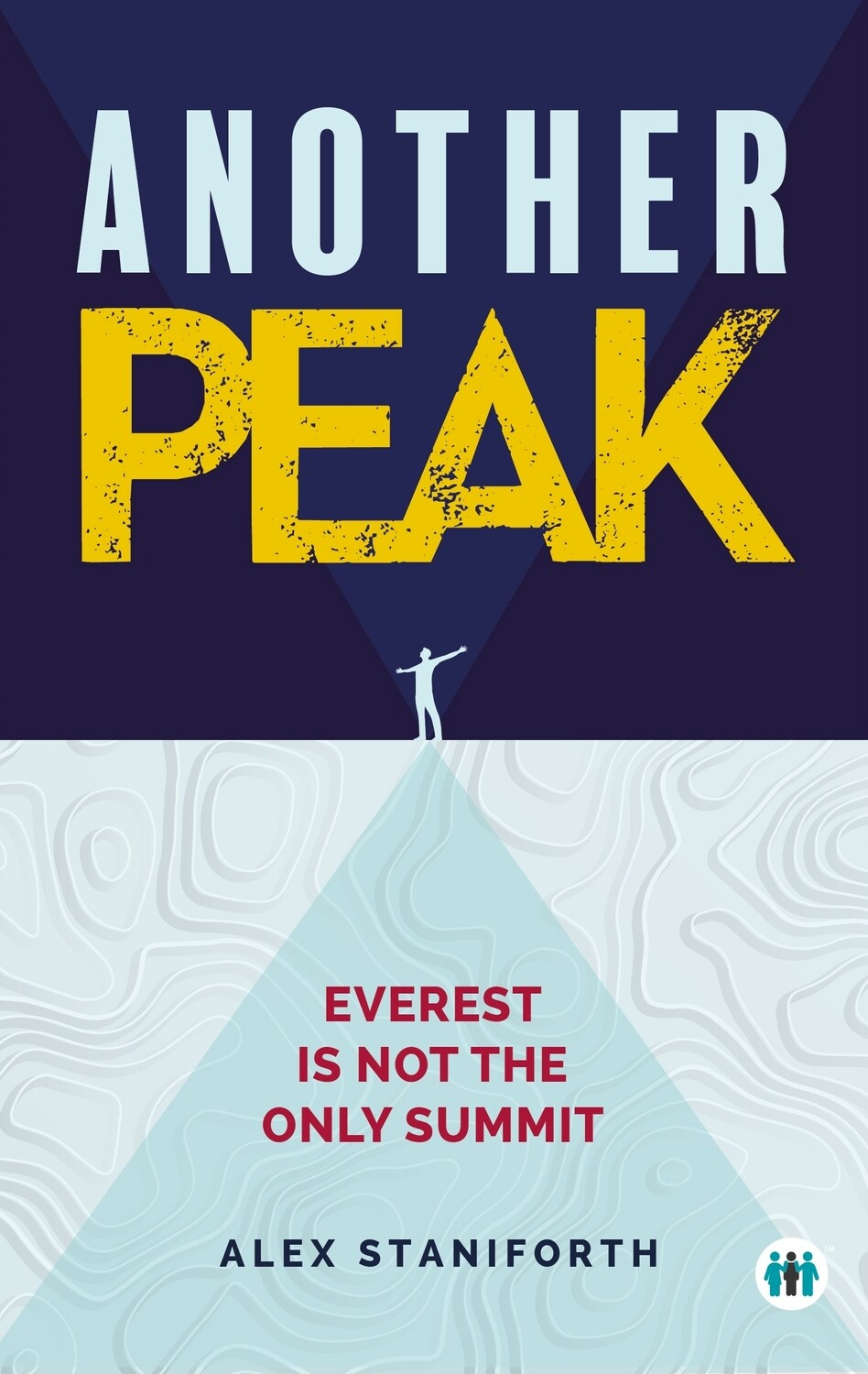 Another Peak - Everest is Not the Only Summit