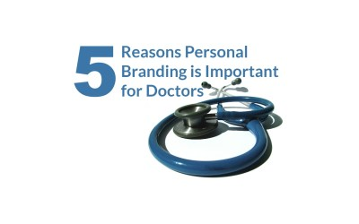5 Reasons Personal Branding is Important for Doctors