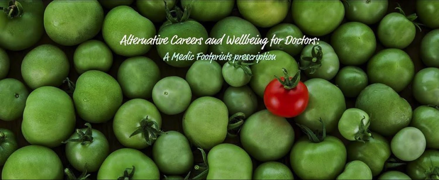 Alternative Careers & Wellbeing for Doctors