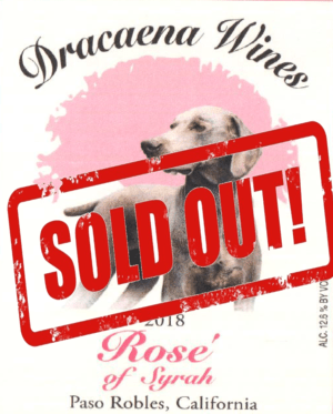 2018 Rose sold out