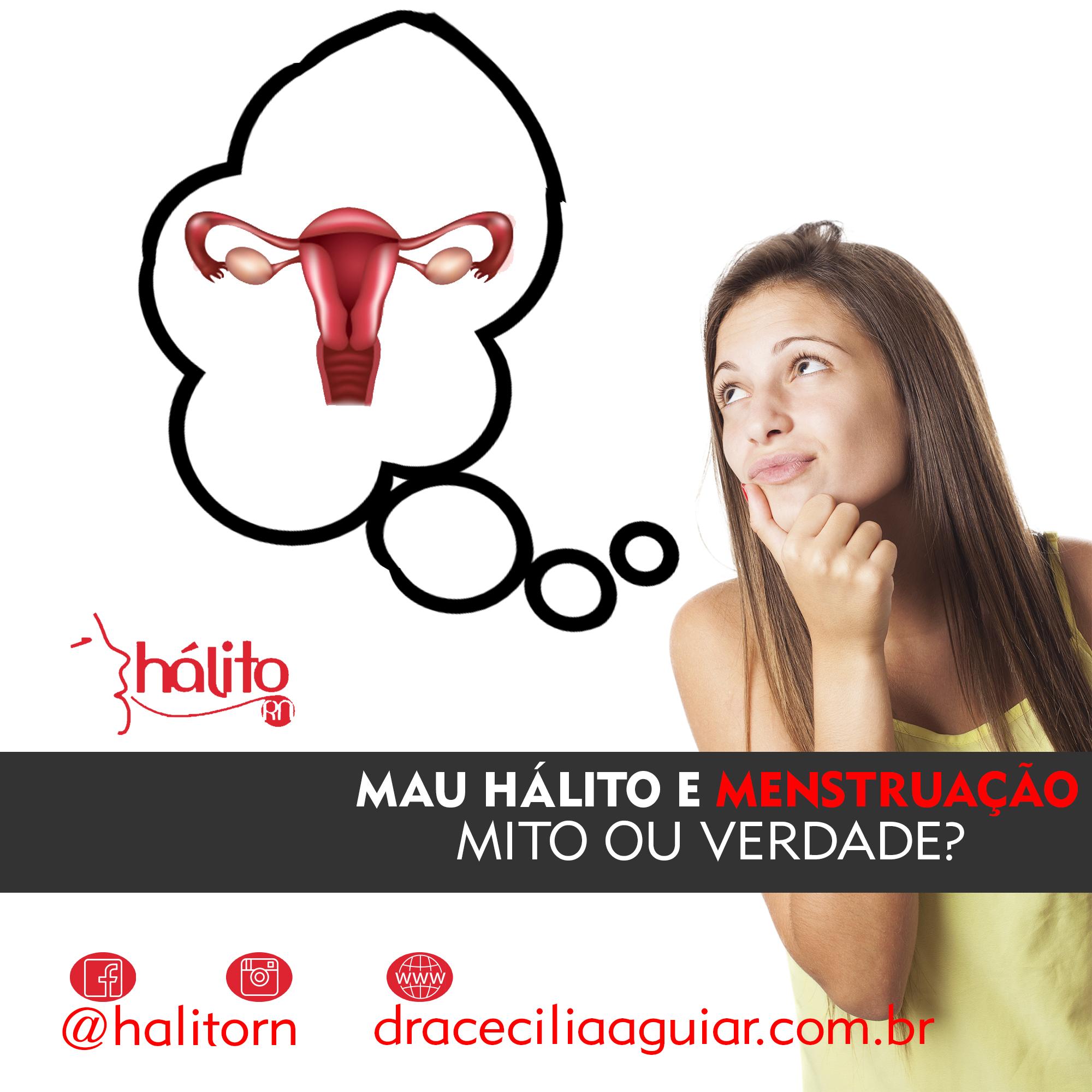 Mau hálito e menstruação: mito ou verdade?