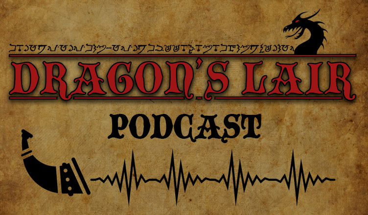 Dragon's Lair Podcastleri