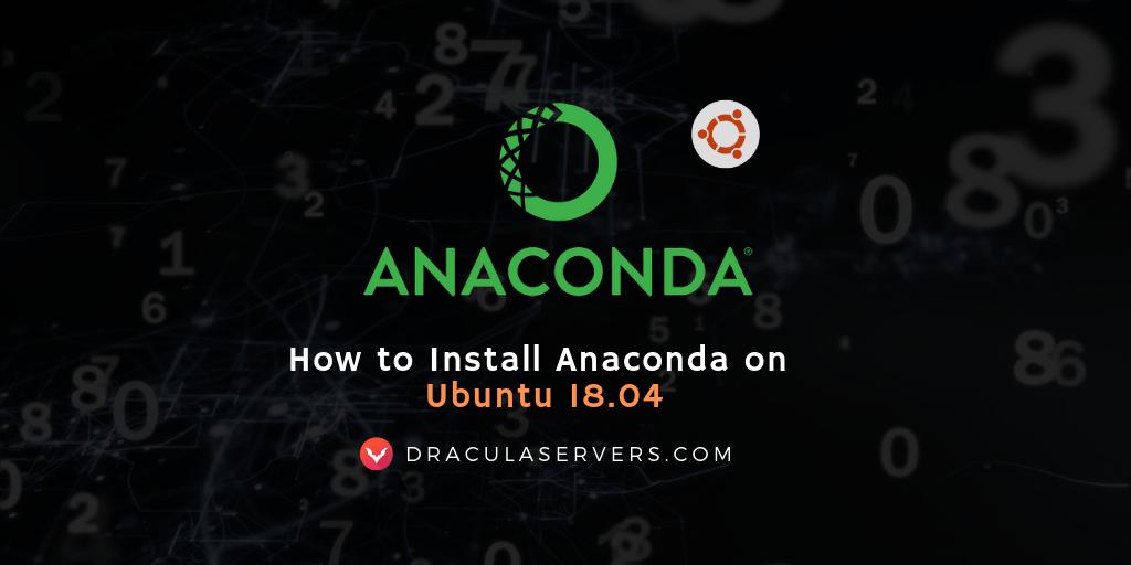 anaconda ubuntu 18 04