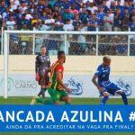 Bancada Azulina 37 – Ainda dá pra acreditar na vaga pra final?