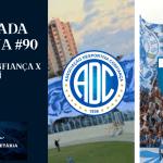 Bancada Azulina 90 – Pré jogo Confiança x Avaí
