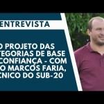 Entrevista: O projeto das categorias de base do confiança – Com João Marcos Faria, técnico do sub-20