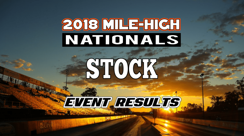 2018 Mile High National Stock Results