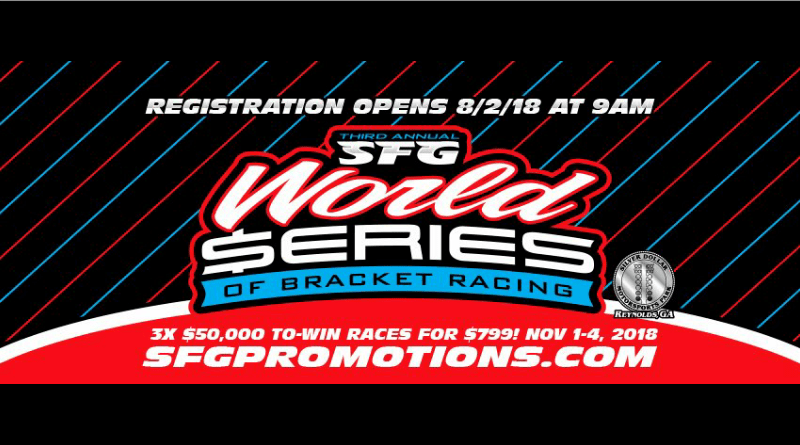 2018 SFG FTI World Series of Bracket Racing