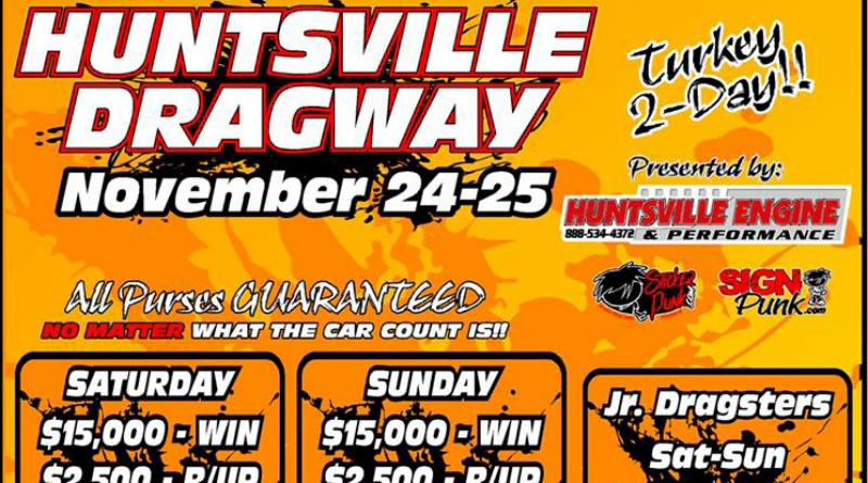 Huntsville Dragway Turkey 2-Day Nov 24-25 event flyer