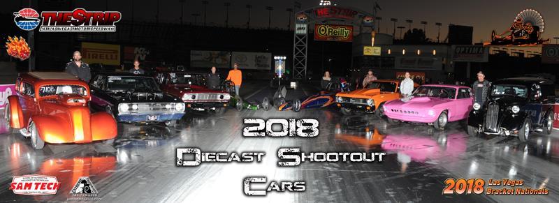 Las Vegas Bracket Nationals 2018 Diecast Shootout Cars