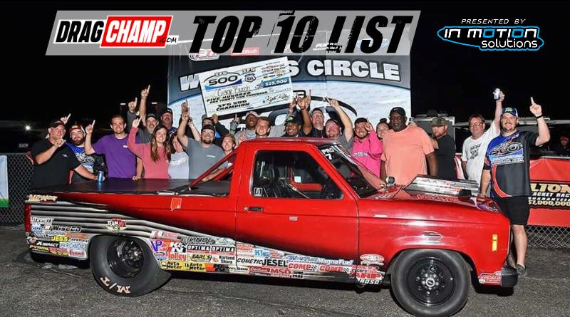 DragChamp Top 10 List 7-3-19