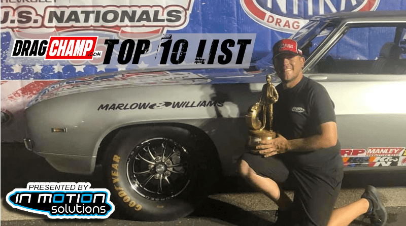 DragChamp Top 10 List Austin Williams 9-5-19