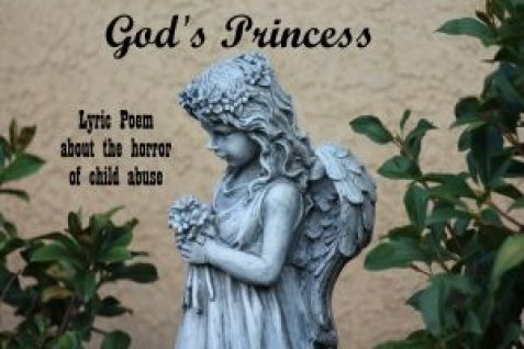 Gods Princess - Lyric Poem about the Horror of Child Abuse