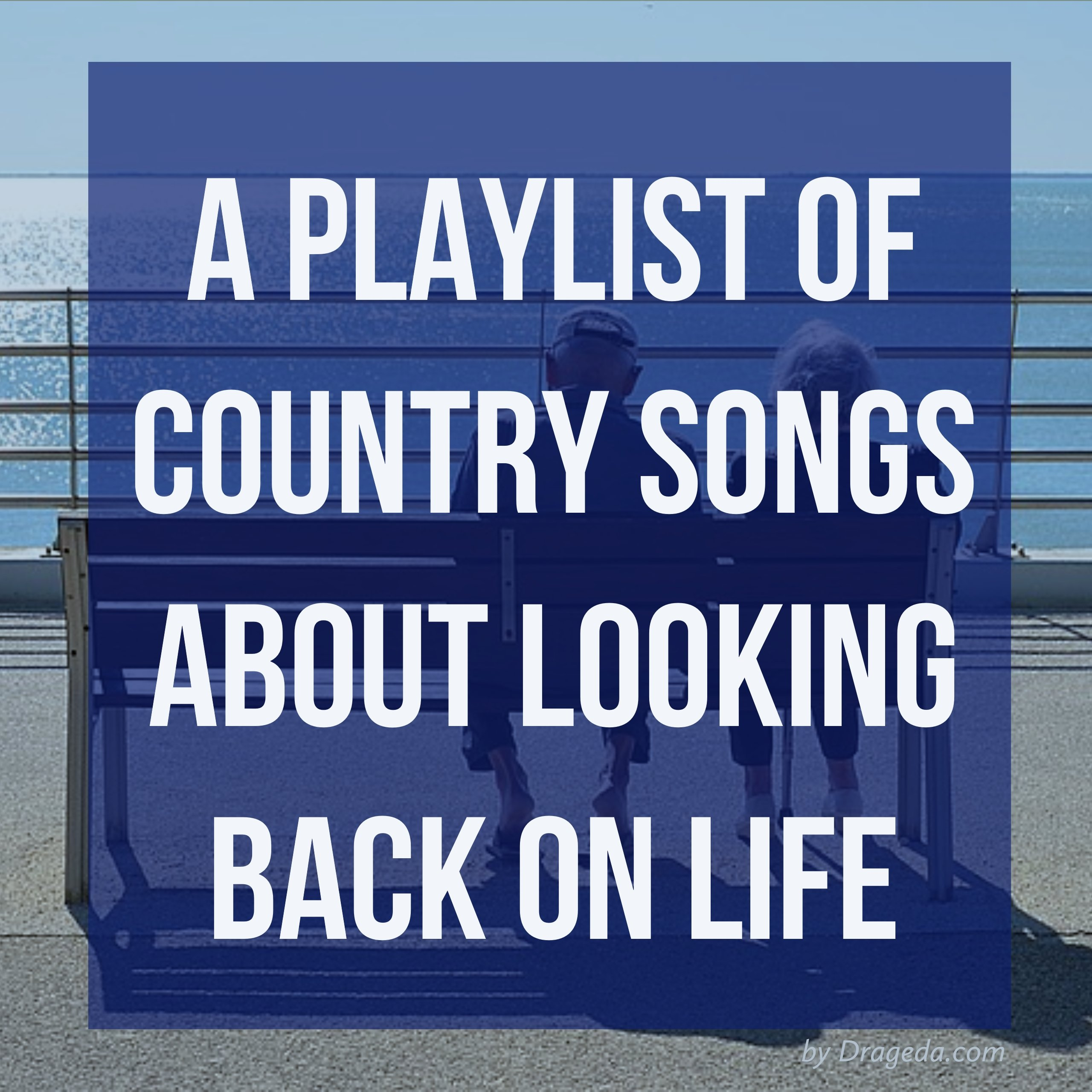 Good country songs about life