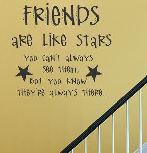 Friends are Like Stars