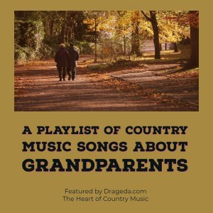Country Songs About Grandparents