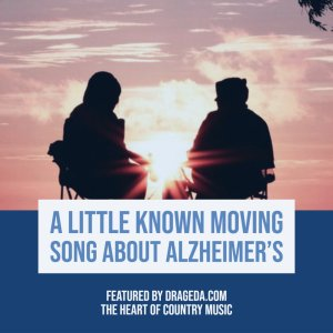 A Moving Song About Alzheimers