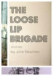 The Loose Lip Brigade