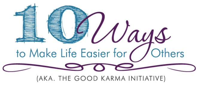10 Ways to Make Life Easier for Others