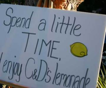 Sign: Spend a little time and enjoy Cooper and Devon's Lemonade