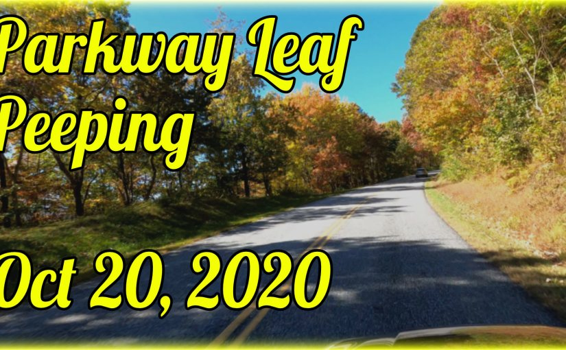 Blue Ridge Parkway Leaf Peeping Drive #2